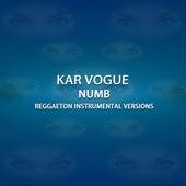 Numb (Special Instrumental Versions) von Kar Vogue