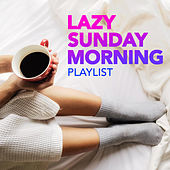 Lazy Sunday Morning Playlist by PopSounds Division