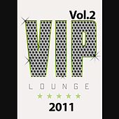 VIP Lounge 2011, Vol. 2 by Various Artists