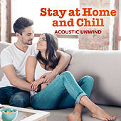 Stay at Home and Chill - Acoustic Unwind de Lockdown Beats