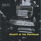 Nights In The Pentagon, Vol. 1 by Yung B.E.