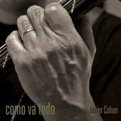 Como Va Todo de Javier Cohen