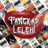 Tangkap Leleh! by Various Artists