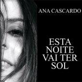 Essa Noite Vai Ter Sol von Ana Cascardo