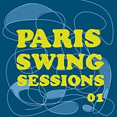 Paris Swing Sessions by Various Artists