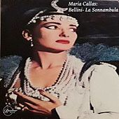 Maria Callas: Bellini- La Sonnambula de Maria Callas