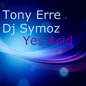 Yes Acid de Tony Erre