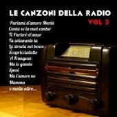 Le canzoni della radio - vol 3 de Artisti Vari