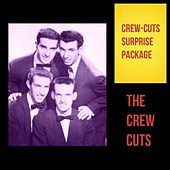 Crew-Cuts Surprise Package by The  Crew Cuts