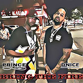 Bring the Fire by Prince Original