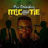 Mic and Tie de Femi DeBankBuoy