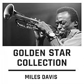 Golden Star Collection de Miles Davis