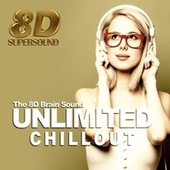 Unlimited Chillout (The 8D Brain Sound) de Various Artists