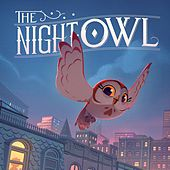 The Night Owl Sings A Lullaby de Nite Owl