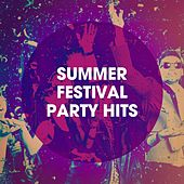 Summer Festival Party Hits de Best of Hits, Billboard Top 100 Hits, Running Hits