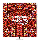 Kaka Yo de DJ Almighty