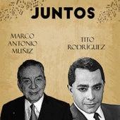 Juntos Marco Antonio Muñiz-Tito Rodriguez de TITO RODRIGUEZ Marco Antonio Muñiz