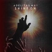 Shine On de Adelitas Way