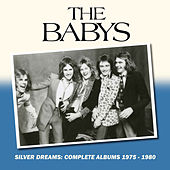 Silver Dreams: The Complete Albums 1975-1980 de The Babys