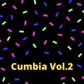 Cumbia, Vol. 2 de Los Brios, Los Caminantes, Los Humildes, Los Llayras, Los reyes locos