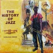 The History of Jazz (N`Orleans Origins) von Sonny Terry, Mt Zion Church Choir, Lead Belly, Zutty Singleton`s Trio, Lizzie Miles, Eddie Miller`s Quartet, Bugle Sam Dekemel, Armand Hug`s Louisianans, Blue Lu Barker, Sharkey