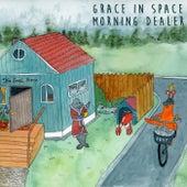 Morning Dealer by Grace In Space