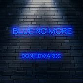 Blue No More by Don Edwards