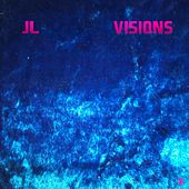 Visions by JL