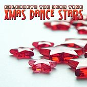 Xmas Dance Stars - Celebrate The Xmas Time by Various Artists