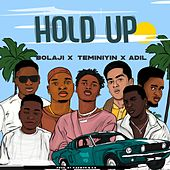 Hold Up! by Adil