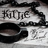 We Are The Lamb by Kittie