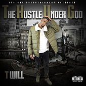 The Hustle Under God de Twill