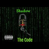 The Code von Shadow