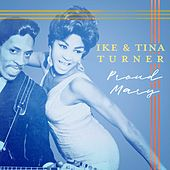 Proud Mary de Ike and Tina Turner