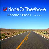 Another Block von None of the Above