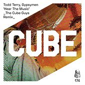 Hear the Music (The Cube Guys Remix) de Todd Terry