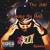 Clearing His Mind (Remastered) by The Jolt