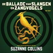 De ballade van slangen en zangvogels (Hunger Games prequel) von Suzanne Collins