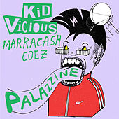 PALAZZINE (feat. Marracash & Coez) di Kid Vicious
