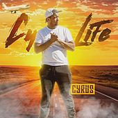 Cy Life by Cyrus
