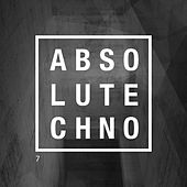 Absolute Techno, Vol. 7 by Various Artists