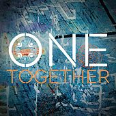 One Together (feat. Scott Mulvahill) by Charlie Peacock