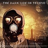 The Dark Side of Techno, Vol. 14 von Various Artists
