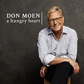 A Hungry Heart by Don Moen