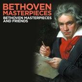 Bethoven Masterpieces and Friends de Bethoven Masterpieces