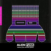 Alien Funk, Vol. 11 - Techno from Another Planet von Various Artists