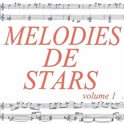 Mélodies de stars volume 1 by Various Artists