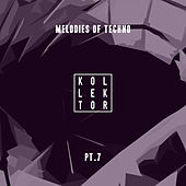 Melodies of Techno, Pt. 7 by Various Artists