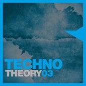 Techno Theory, Vol. 3 de Various Artists