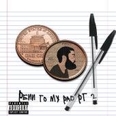 Penn to My Pad, Pt. 2 by Penn